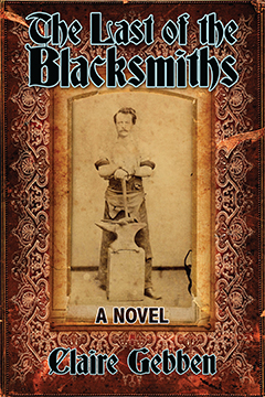 The Last of the Blacksmiths (Coffeetown Press, 2014)